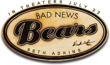"""Bad News Bears"""